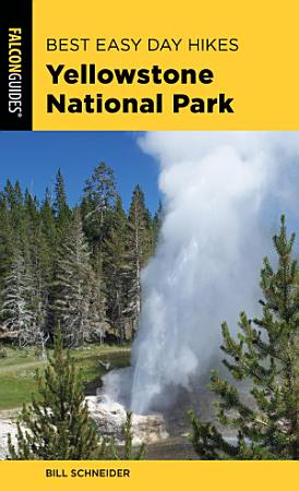 Best Easy Day Hikes Yellowstone National Park PDF