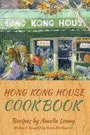 Hong Kong House Cook Book Book