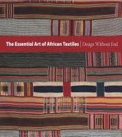 The Essential Art of African Textiles PDF