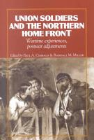 Union Soldiers and the Northern Home Front PDF