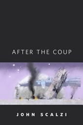 After the Coup: A Tor.Com Original