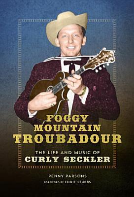 Foggy Mountain Troubadour