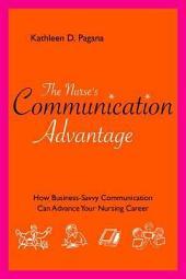 The Nurse's Communication Advantage