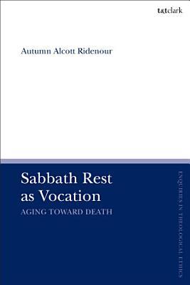 Sabbath Rest as Vocation