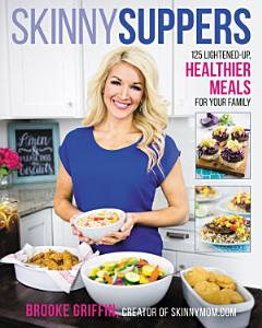 Skinny Suppers Book