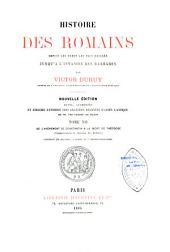 Histoire des Romains: depuis les temps les plus reculés jusqu'à l'invasion des Barbares, Volume1