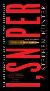 I, Sniper: A Bob Lee Swagger Novel