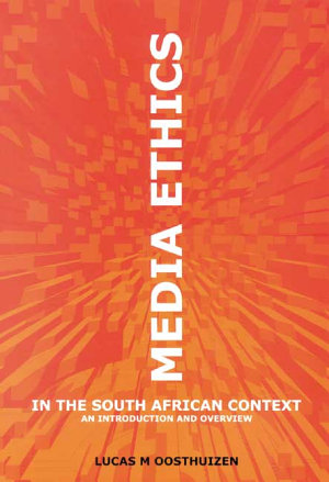 Media Ethics in the South African Context PDF