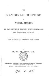 The national method of vocal music: an easy system of teaching sight-singing