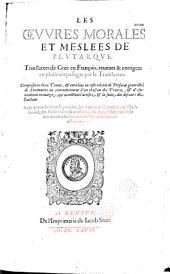 Les Oeuvres morales et meslées de Plutarque, translatées de Grec en François [par Amyot, éd. par S. Goulart]...