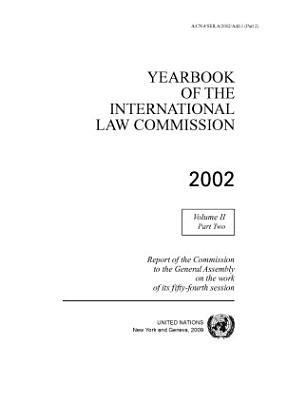 Yearbook of the International Law Commission 2002  Vol II  Part 2