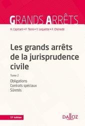 Les grands arrêts de la jurisprudence civile T2: Obligations, contrats spéciaux, sûretés