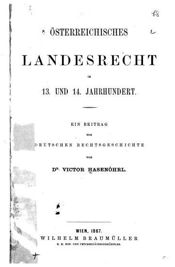 sterreichisches Landesrecht im 13  und 14  Jahrhundert PDF
