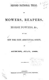 Second National Trial of Mowers, Reapers, Horse Powers, Etc. at Auburn, 1866