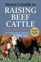 Storey s Guide to Raising Beef Cattle PDF