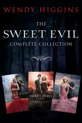 Sweet Evil 3-Book Collection: Sweet Evil, Sweet Peril, Sweet Reckoning