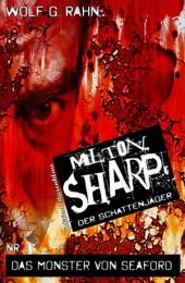 Milton Sharp #1: Das Monster von Seaford: Cassiopeiapress Horror
