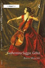 Guilhermina Suggia: Cellist
