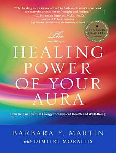 Healing Power of Your Aura