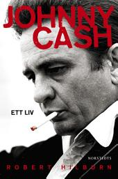 Johnny Cash: Ett liv