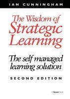 The Wisdom of Strategic Learning PDF