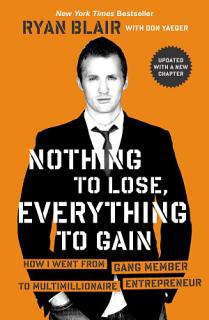 Nothing to Lose  Everything to Gain Book