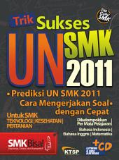 Trik Sukses UN SMK 2011