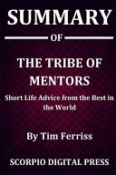Summary Of The Tribe Of Mentors
