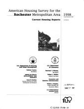 Current Housing Reports: American housing survey for the Rochester metropolitan area in .... H-170, Volume 3; Volume 98, Issue 35