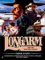 Longarm 352: Longarm and the Pine Box Payoff