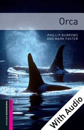Orca - With Audio Starter Level Oxford Bookworms Library: Edition 3