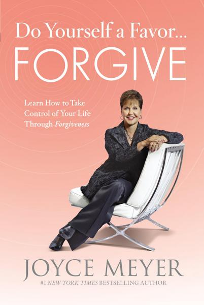Download Do Yourself a Favor   Forgive Book