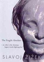 The Fragile Absolute