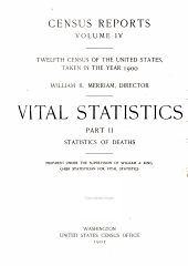 Census Reports: Twelfth Census of the United States, Taken in the Year 1900