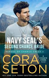 A SEAL's Chance: Heroes of Chance Creek 6