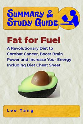 Summary   Study Guide   Fat for Fuel PDF