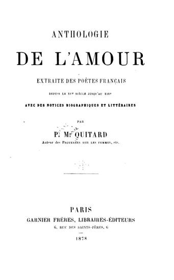 Anthologie de l amour  extraite des po  tes fran  ais depuis le xve si  cle jusqu au xixe PDF