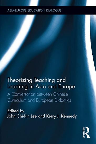 Theorizing Teaching and Learning in Asia and Europe PDF