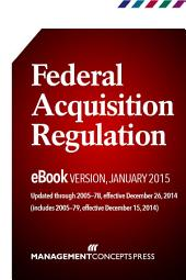 Federal Acquisition Regulation, eBook Version, Quarterly Update: January 2015