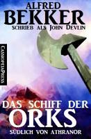 Das Schiff der Orks  S  dlich von Athranor PDF
