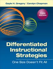 Differentiated Instructional Strategies: One Size Doesn't Fit All, Edition 3