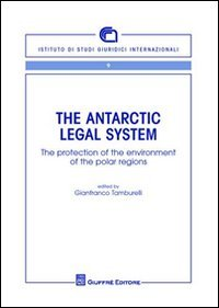 The Antarctic Legal System