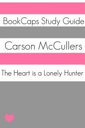 The Heart is a Lonely Hunter  Study Guide  PDF