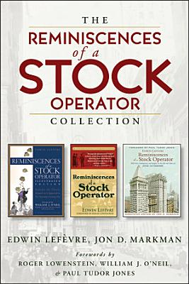 The Reminiscences of a Stock Operator Collection