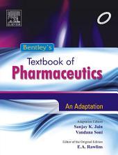 Bentley's Textbook of Pharmaceutics - E-Book