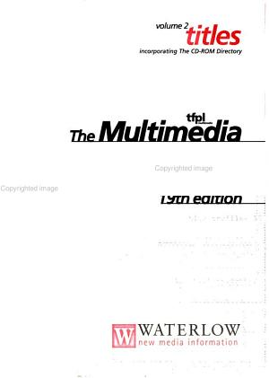 The Multimedia and CD ROM Directory 1998