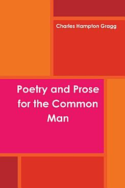 Poetry and Prose for the Common Man PDF