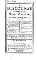 A Discourse Concerning the Divine Providence  Under the Following Heads    by William Sherlock    PDF