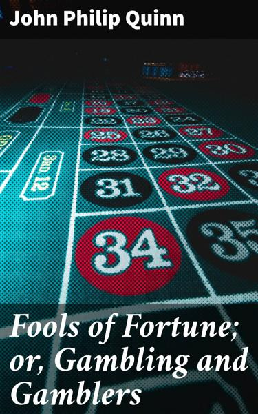 Download Fools of Fortune  or  Gambling and Gamblers Book