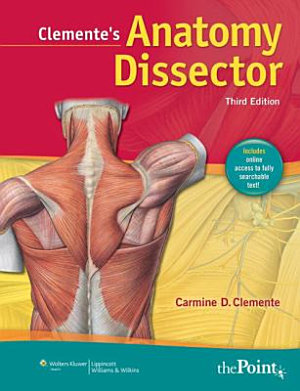 Clemente s Anatomy Dissector PDF